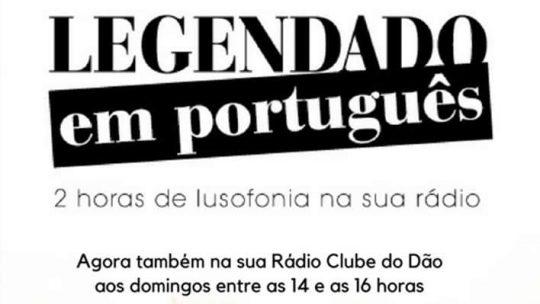 LEGENDADO EM PORTUGUÊS na Rádio Clube do Dão