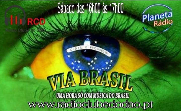 VIA BRASIL na Rádio Clube do Dão – Estreia sábado 13 de julho